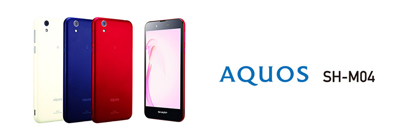 SHARP/AQUOS SH-M04